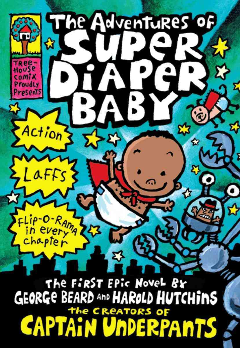 The Adventures of Super Diaper Baby By Pilkey, Dav