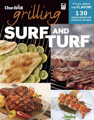 Char-Broil Grilling Surf & Turf By Creative Homeowner